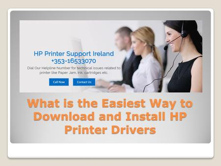What is the Easiest Way to Download and Install HP Printer Drivers.