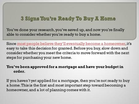3 Signs You're Ready To Buy A Home
