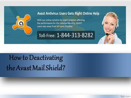 How to Deactivating the Avast Mail Shield?. In its each version, Avast provides Mail Shield feature that keep scanning the  account that includes.