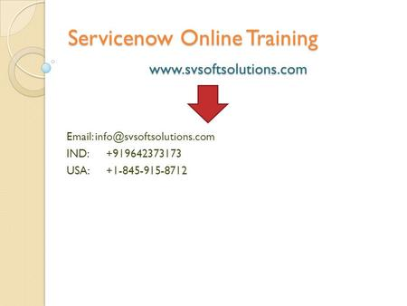 SERVICENOW ADMIN & ADVANCED ONLINE TRAINING ppt download