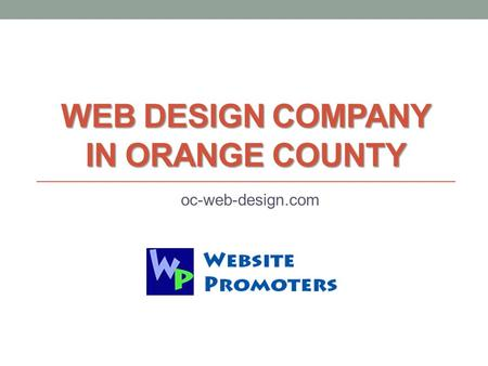 WEB DESIGN COMPANY IN ORANGE COUNTY oc-web-design.com.