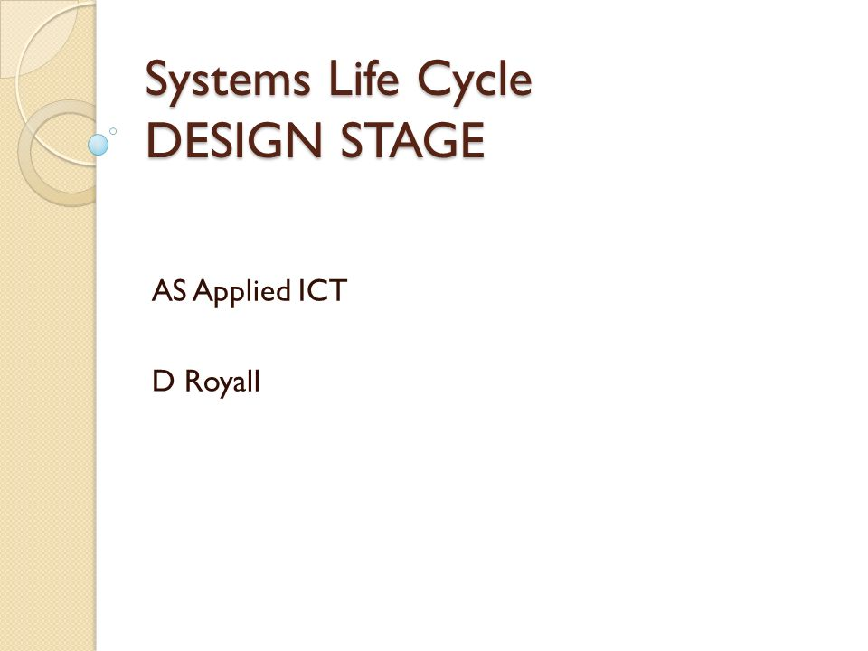 Systems Life Cycle Design Stage Ppt Download