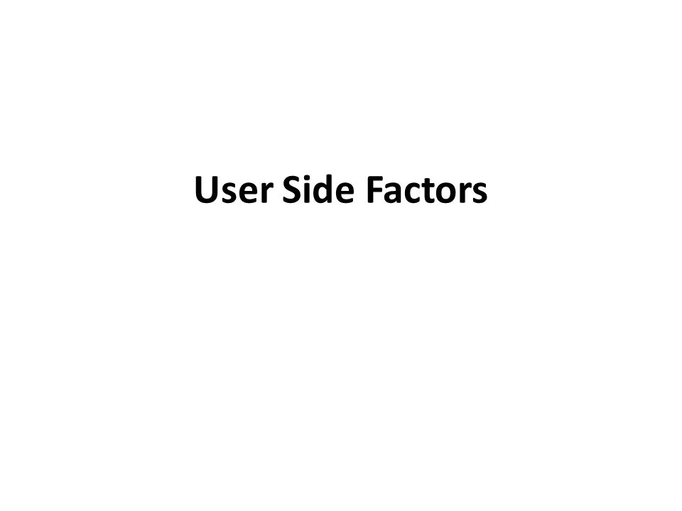User Side Factors Download Speed Download Speed From A User S Side Is How Long It Takes A Webpage To Load Once Requested The Measurement For Time Ppt Download