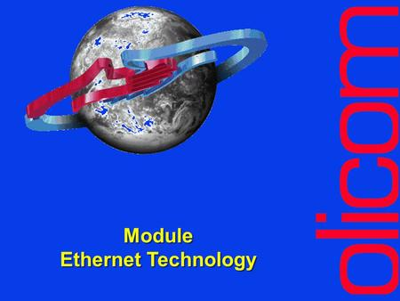 Module Ethernet Technology Module Ethernet Technology.