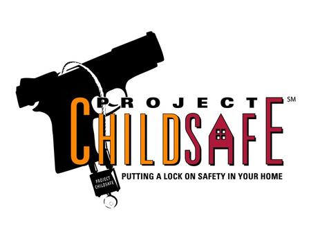 Safety Curriculum Project ChildSafe Putting A Lock On Safety! A nationwide program of the National Shooting Sports Foundation and its community partners.