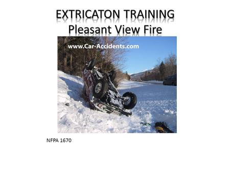 EXTRICATON TRAINING Pleasant View Fire