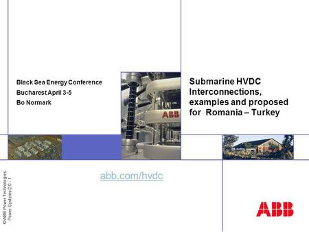 Black Sea Energy Conference Bucharest April 3-5 Bo Normark