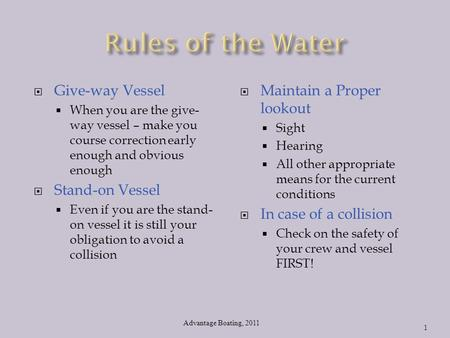 Rules of the Water Give-way Vessel Stand-on Vessel