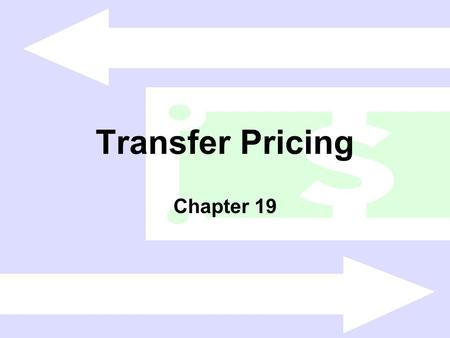 Transfer Pricing Chapter 19.