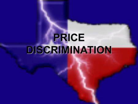 PRICE DISCRIMINATION. Price discrimination is the practice of selling the same good at different prices to different customers, even though the costs.