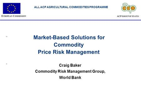 Commodity Price Risk Management