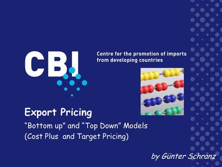 """Bottom up"" and ""Top Down"" Models (Cost Plus and Target Pricing)"