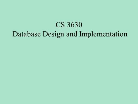 CS 3630 Database Design and Implementation. Where Clause and Aggregate Functions -- List all rooms whose price is greater than the -- average room price.