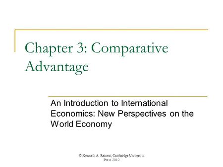 Chapter 3: Comparative Advantage