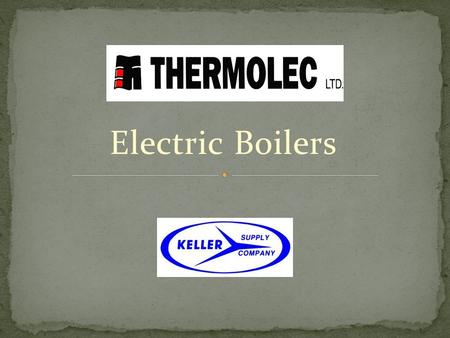 Electric Boilers.