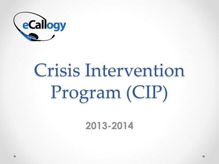 Crisis Intervention Program (CIP) 2013-2014. Qualification Rules, What CIP will and (will not) assist with Is it a working or non-working heating system?