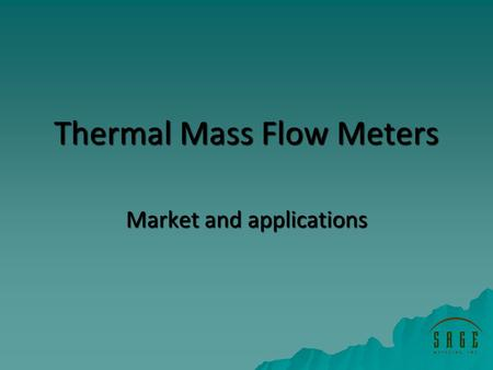 Thermal Mass Flow Meters Market and applications.