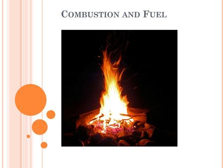 Combustion and Fuel.