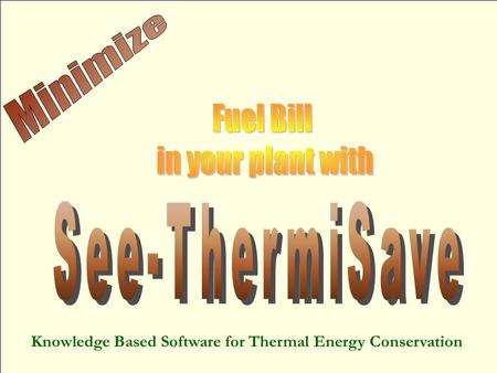 Knowledge Based Software for Thermal Energy Conservation.