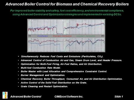 Advanced Boiler Control for Biomass and Chemical Recovery Boilers