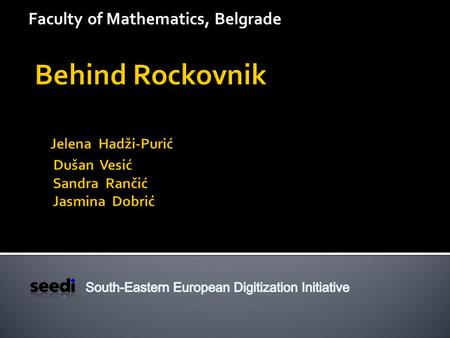 Faculty of Mathematics, Belgrade. Behind Rockovnik is digitization project based on Rockovnik (i.e. Rock diary). Rockovnik is TV show dedicated to the.