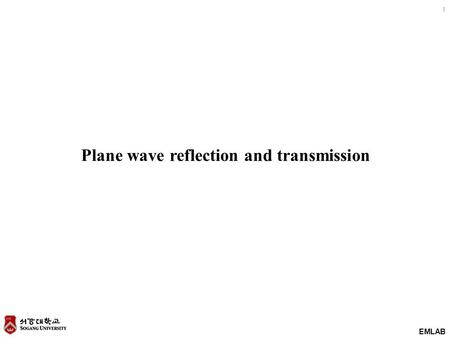 Plane wave reflection and transmission