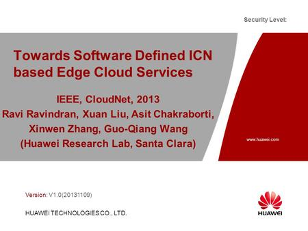 Towards Software Defined ICN based Edge Cloud Services