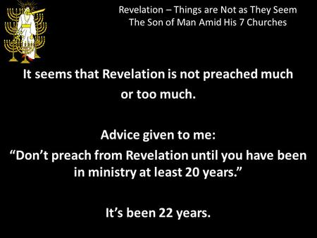It seems that Revelation is not preached much