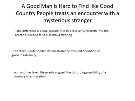 story a good man is hard to find