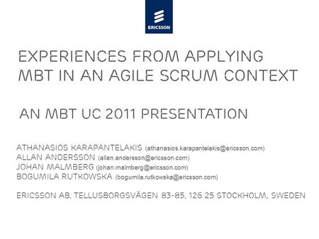Slide title minimum 48 pt Slide subtitle minimum 30 pt Experiences from applying mbt in an agile scrum context Athanasios Karapantelakis