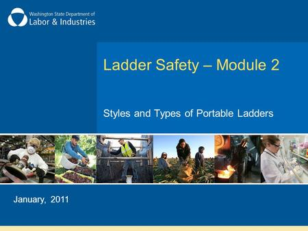 Ladder Safety – Module 2 Styles and Types of Portable Ladders