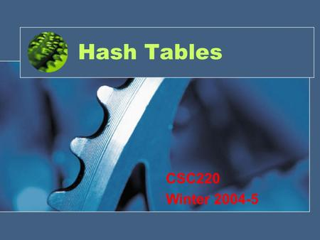 Hash Tables CSC220 Winter 2004-5. What is strength of b-tree? Can we make an array to be as fast search and insert as B-tree and LL?