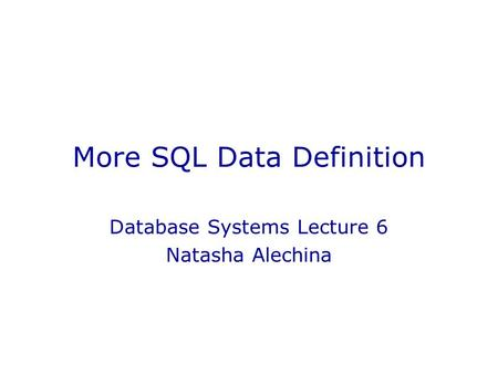 More SQL Data Definition