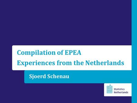 Sjoerd Schenau Compilation of EPEA Experiences from the Netherlands.