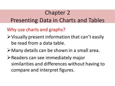 Chapter 2 Presenting Data in Charts and Tables