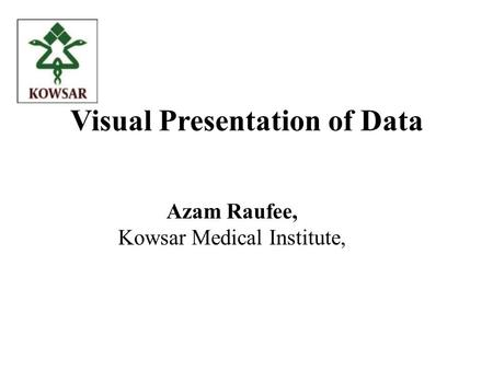 Visual Presentation of Data
