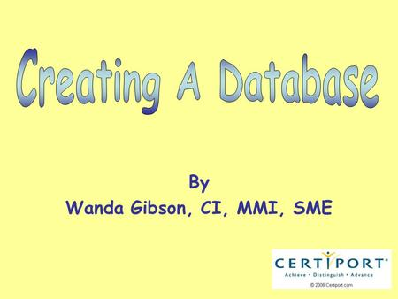 By Wanda Gibson, CI, MMI, SME. Microsoft Access Access is a database management system. This system lets you create and process data. A database is a.