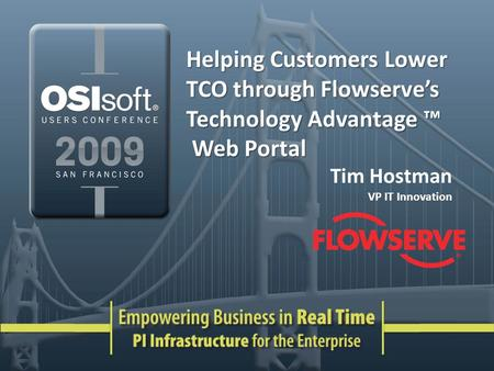 Helping Customers Lower TCO through Flowserves Technology Advantage Helping Customers Lower TCO through Flowserves Technology Advantage Web Portal Web.