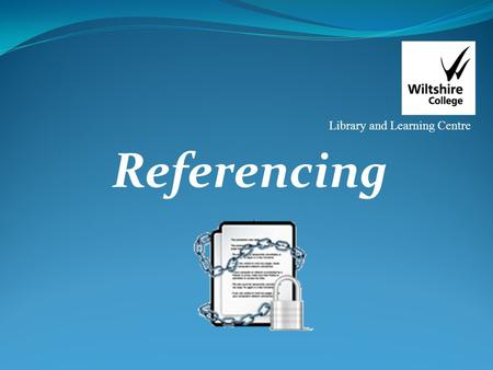 Referencing Library and Learning Centre. Why should you give references? Fully acknowledge others work/ideas/inventions Show the breadth of your research.