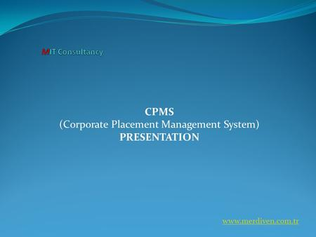 CPMS (Corporate Placement Management System) PRESENTATION