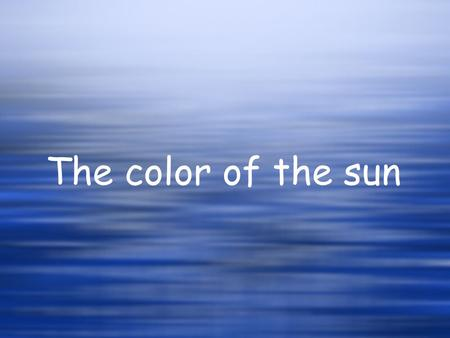 The color of the sun. Five hundred products Plan your day.
