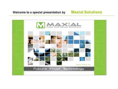Welcome to a special presentation by Maxial Solutions.