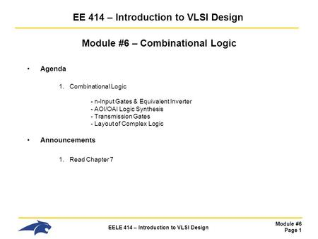 EE 414 – Introduction to VLSI Design