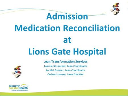 Admission Medication Reconciliation at Lions Gate Hospital