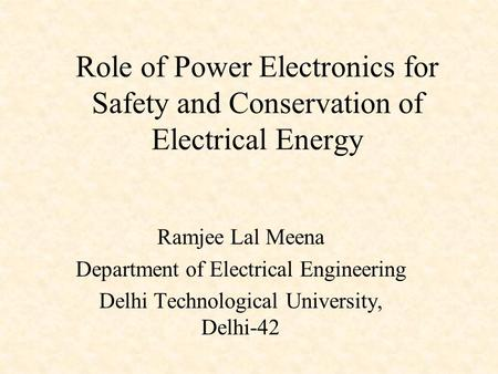 Ramjee Lal Meena Department of Electrical Engineering