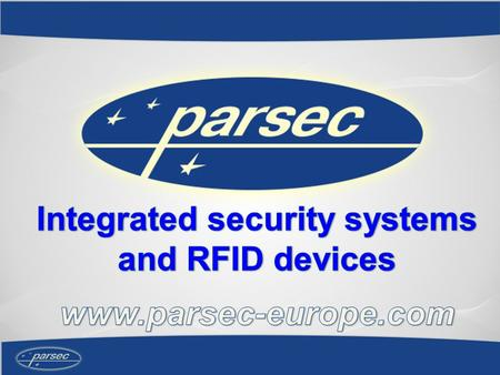 About us Development and production of equipment and software under Parsec trade mark started in 1997 The variety of Parsec products allow to use it.