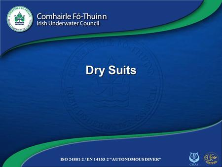 Dry Suits.