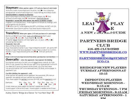 Learn to Play Bridge A New Players Guide Partners Bridge Club 416-422-CLUB (2582)  m ico.ca Bridge for New Players.