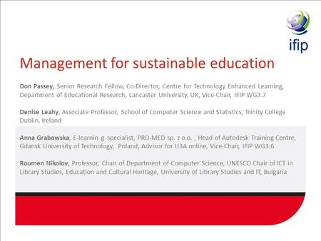Management for sustainable education Don Passey, Senior Research Fellow, Co-Director, Centre for Technology Enhanced Learning, Department of Educational.