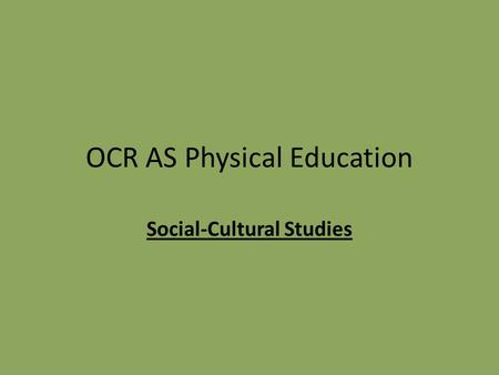 OCR AS Physical Education